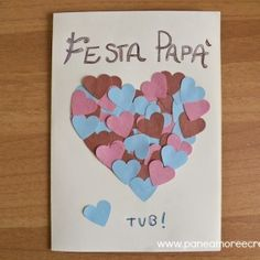 Chores Father& Day: the card with hearts-Lavoretti festa del papà: il biglietto con i cuori Chores Father& Day: the card with hearts - Mother And Father, Teaching Materials, Collage, Preschool Activities, Diy For Kids, Gifts For Mom, Fathers Day, Decoupage, Origami