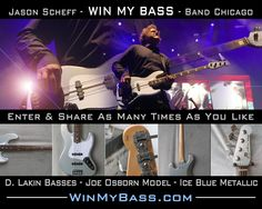 Win Jason Scheff's Bass Guitar (Lead singer and bassist with the band Chicago)