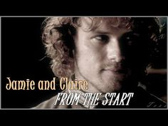 Jamie and Claire || From the start --- Outlander - YouTube