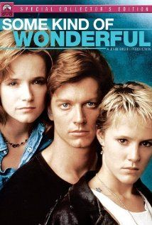 Some Kind of Wonderful    My favorite of the 80s John Hughes teen movies, this teaches that it's important to be who you are, to look for love in unexpected places, and to fight for your dreams.  Plus, between Eric Stoltz and Mary Stuart Masterson, you have more than enough eye candy to go around!