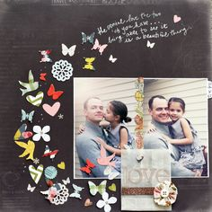 I scrapbook because I love it. I scrapbook because it allows me to record precious moments and fleeting memories. I scrapbook because it is my sanity and creative release. I scrapbook because I lov… Wedding Scrapbook, Baby Scrapbook, Scrapbook Paper Crafts, Scrapbook Cards, Scrapbook Photos, Scrapbook Sketches, Scrapbook Page Layouts, Photo Deco, Photo Layouts