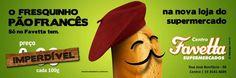 Favetta Supermercados: Campanha - O Fresquinho Pão Francês