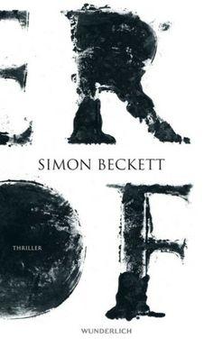 Der neue Roman von Simon Beckett. Ab sofort bestellbar.... - Der Hof von Simon Beckett