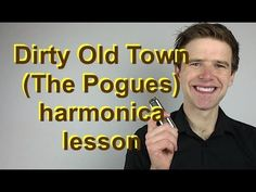 Dirty Old Town (The Pogues) super-easy beginner harmonica lesson (for D diatonic harmonica) - YouTube