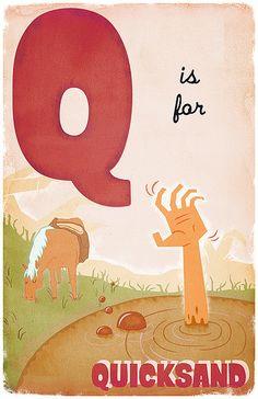 Q is for Quicksand. | Flickr - Photo Sharing! Derek Sullivan.