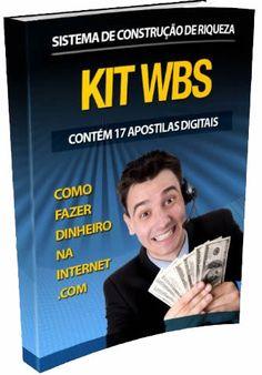 Comprar Kit Wbs - Criação de Riqueza - Manual Kit WBS, um clássico se tratando de criação de riqueza a partir de casa ou pela internet, um Kit com 17 apostilas para gerar renda extra constante na sua vida financeira. Leia mais!