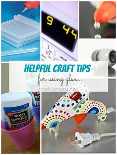 30 Craft tips for using glue.