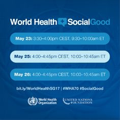 World Health Assembly 70, +SocialGood schedule