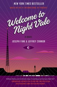 Joseph Fink and Jeffrey Cranor, the creators of the wildly successful podcast Welcome to Night Vale, have written a novel set in the same bizarre universe! Welcome to Night Vale: A Novel will be pu… Night Vale, This Is A Book, The Book, Books To Read, My Books, Free Books, Glow Cloud, King City, Books