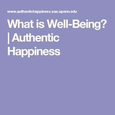 What is Well-Being? | Authentic Happiness