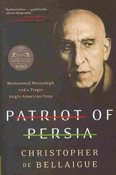 The Economist s Tehran correspondent Christopher de Bellaigue brings to light the never-before-told full story of one of the great anti-colonial heroes of the twentieth century: Muhammad Mossadegh, th