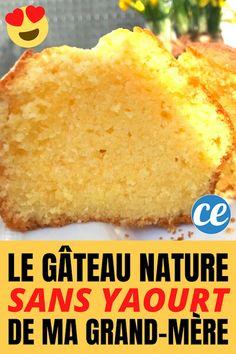 Voici la recette du gâteau nature sans yaourt moelleux à souhait. Cette recette de grand-mère est facile, rapide et légère est délicieuse. #gateaunature