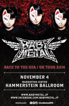 Live Nation NYC@LiveNationNYC BREAKING: @BABYMETAL_JAPAN will play Hammerstein Ballroom Nov 4th! Tix onsale Fri 10am!