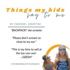 """Kids Say the Darnedest Things Don't They? MY YOUNGEST, ASSERTING """"BACKPACK!"""" she screams """"Please don't scream so close to my ear."""" """"This is my time to yell at the tee-vee-vee! ...GEESH"""" #THROWBACKTHURSDAY beholdher.life Things Kids Say, Seven Years Old, Throwback Thursday, Scream, No Time For Me, Real Life, Backpack, Parenting, Sayings"""