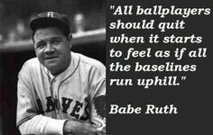 Babe Ruth Quotes Babe Ruth Famous Quotes 5  Quotes  Pinterest  Babe Ruth Famous