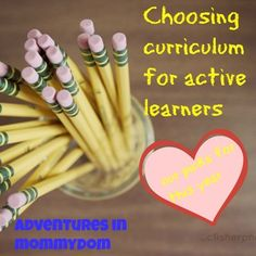 choosing curriculum for active learners