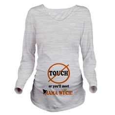 Don't Touch Long Sleeve Maternity T-Shirt