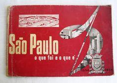 Livro brochura São Paulo: o que foi e o que é, em comemoração do IV Centenário da cidade de São Paulo.