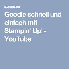 Goodie schnell und einfach mit Stampin' Up! - YouTube