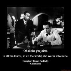 Casablanca -- the best film from the Golden Age of Hollywood.