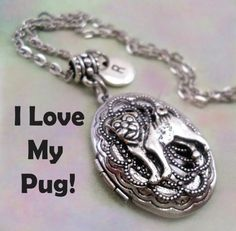 I Love My Pug Locket, Pug Lover Gift, I Love My Pug Necklace, Personalized w-Letter Charm, I Love Pugs, Pugs Rock, Dog Lover Gift