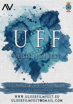 Ulisse Film Fest - UFF 2016: Catania promuove il cinema indipendente! Dal 24 al 26 giugno 2016