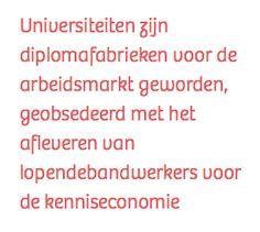 Na de Universiteit van Amsterdam is de Erasmus Universiteit in Rotterdam de tweede universiteit in één maand tijd die snijdt in haar faculteit filosofie. Want we mogen dan wel een kenniseconomie willen zijn, leren nadenken mag ook weer niet te veel kosten.