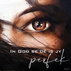 In God se oë is jy perfek