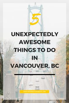 5 Unexpectedly Awesome Things To Do In Vancouver With only 72 hours to explore, we packed in as many things to do as possible in the beautiful city of Vancouver, Canada. Toronto, Vancouver Seattle, Vancouver Vacation, Vancouver Travel, Vancouver British Columbia, Vancouver Island, Visit Vancouver, Alaska Travel, Canada Travel