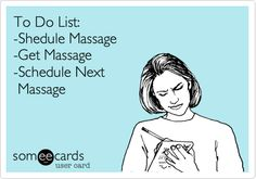 massage to do list!