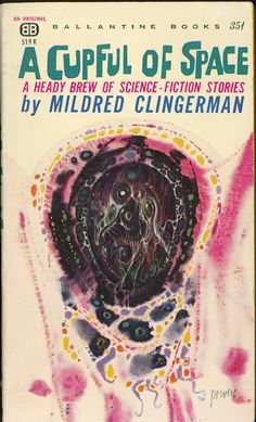 A Cupful of Space, art by Richard M. Powers, book cover