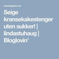 Seige kransekakestenger uten sukker! | lindastuhaug | Bloglovin' A Food, Blog, Blogging