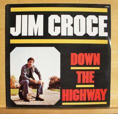 JIM CROCE - Down the Highway - near mint - nm - Vinyl LP - I got a Name @eBay
