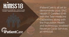 iPatientCare ready to demonstrate 2015 ONC HIT Certified EHR with the Tele-medicine Capabilities, Population Health & technology-enabled Revenue Cycle Services at HIMSS18
