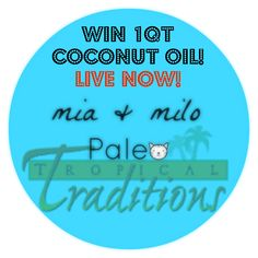 TROPICAL TRADITIONS COCONUT OIL {REVIEW & GIVEAWAY!}