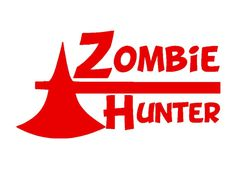 Zombie Hunter Vinyl Decal 6 x 3.25 Select Color by WrenGifts