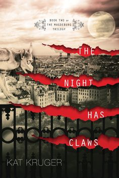 The Night Has Claws by Kat Kruger. Book Two of The Magdeburg Trilogy. Canadian edition available from Fierce Ink Press September 24, 2013. Coming to German translation from cbj/Random House Germany July 13, 2015.