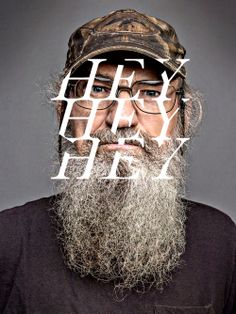 Uncle Si Funny Quotes; Some Really Good Uncle Si Quotes: