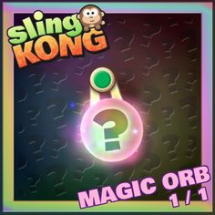 Magic Orb 1/1! #SlingKong http://onelink.to/slingkong