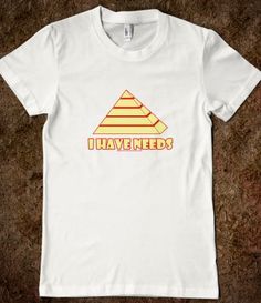 Maslow T-shirt. Psychologist humor. (Why is it that every time I'm in psychology, stuff like this pops up?)