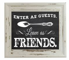 Enter as Guests Leave as Friends on a Faux by FoxyCoutureDesigns, $6.00