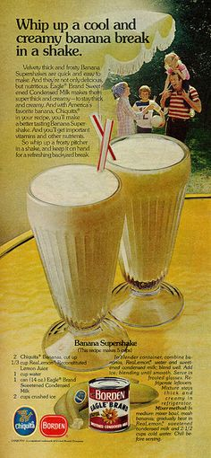 Borden Eagle Brand Sweetened Condensed Milk ad featuring a recipe for Banana Supershakes, 1977.