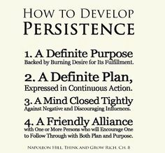 How to develop persistence according to Napoleon Hill. #persistance