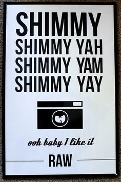 Wu Tang Poster by NAIIIVE on Etsy, $15.00 Wu Tang Photographer humor.