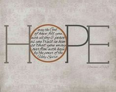 The God of all hope .. ♡
