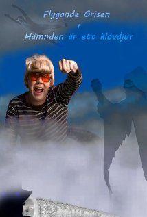 Flygande Grisen i Hämnden är ett klövdjur (2013) Poster