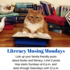 Let's Celebrate Reading and Learning together this week at Literacy Musing Mondays!