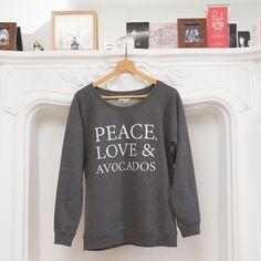 Peace, Love & Avocados Sweat