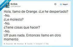 Llamo de Orange....