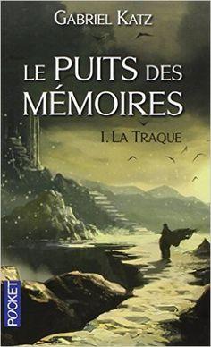 Amazon.fr - Le Puits des mémoires - Gabriel KATZ, David CAMUS - Livres